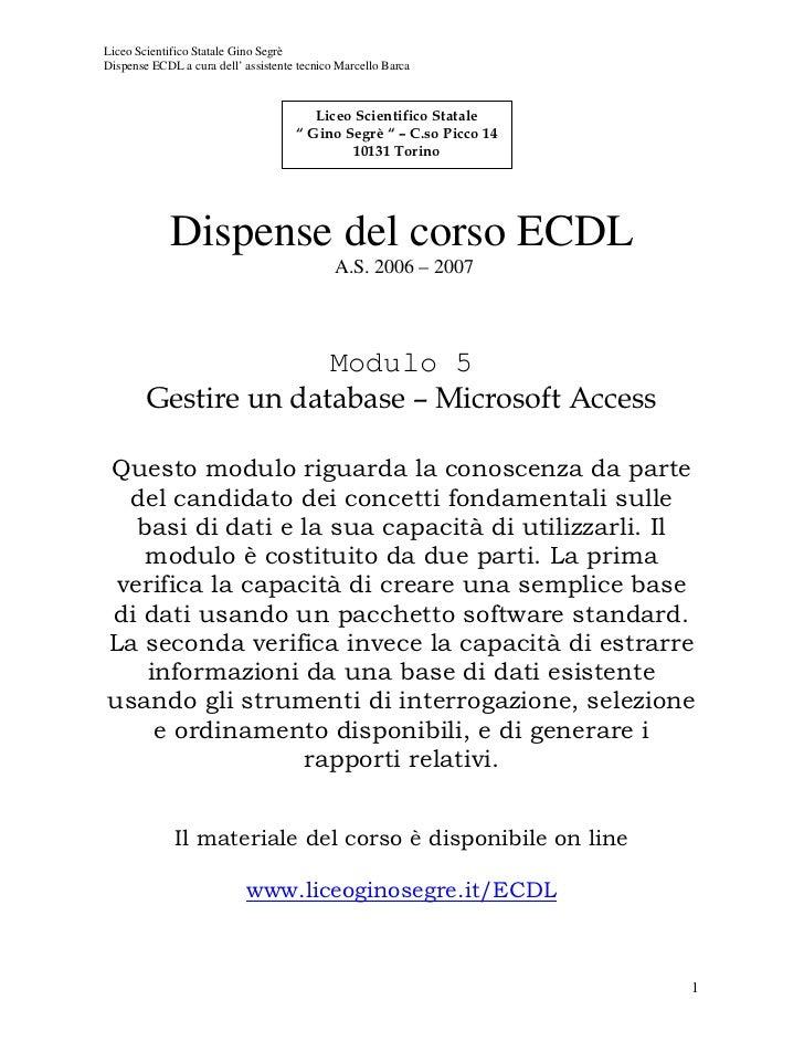 Liceo Scientifico Statale Gino SegrèDispense ECDL a cura dell' assistente tecnico Marcello Barca                          ...