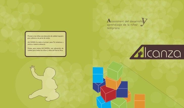 A s s e s s m e n t del desarrollo y aprendizaje de la niñez temprana                                 Autora y líder del e...
