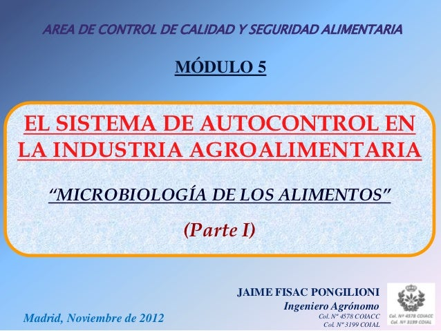 AREA DE CONTROL DE CALIDAD Y SEGURIDAD ALIMENTARIA                            MÓDULO 5EL SISTEMA DE AUTOCONTROL ENLA INDUS...