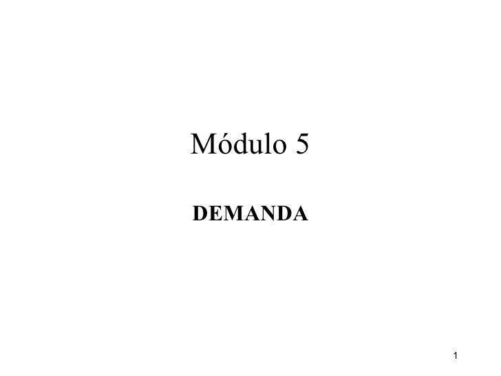Módulo 5 DEMANDA