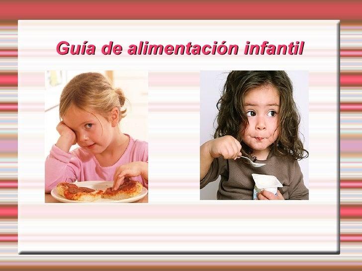 Guía de alimentación infantil