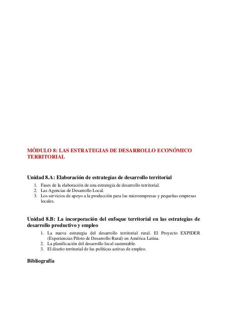 MÓDULO 8: LAS ESTRATEGIAS DE DESARROLLO ECONÓMICOTERRITORIALUnidad 8.A: Elaboración de estrategias de desarrollo territori...