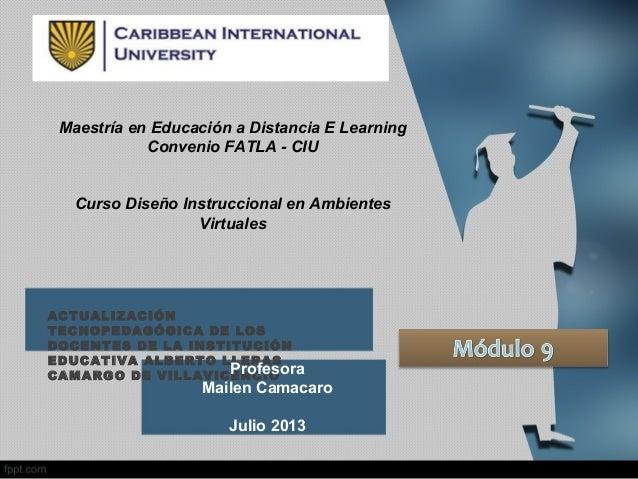 ACTUALIZACIÓN TECNOPEDAGÓGICA DE LOS DOCENTES DE LA INSTITUCIÓN EDUCATIVA ALBERTO LLERAS CAMARGO DE VILLAVICENCIOProfesora...