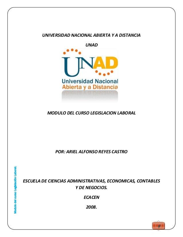 ModulodelcursoLegislaciónLaboral.1UNIVERSIDAD NACIONAL ABIERTA Y A DISTANCIAUNADMODULO DEL CURSO LEGISLACION LABORALPOR: A...