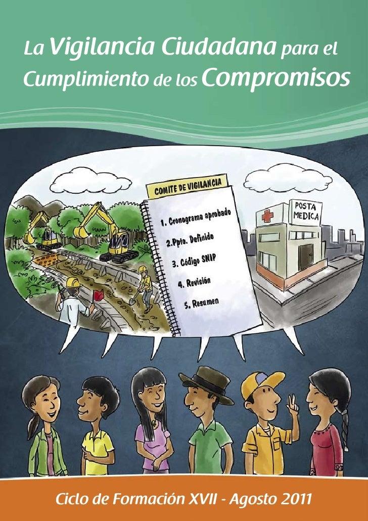 La Vigilancia Ciudadana para elCumplimiento de los Compromisos   Ciclo de Formación XVII - Agosto 2011