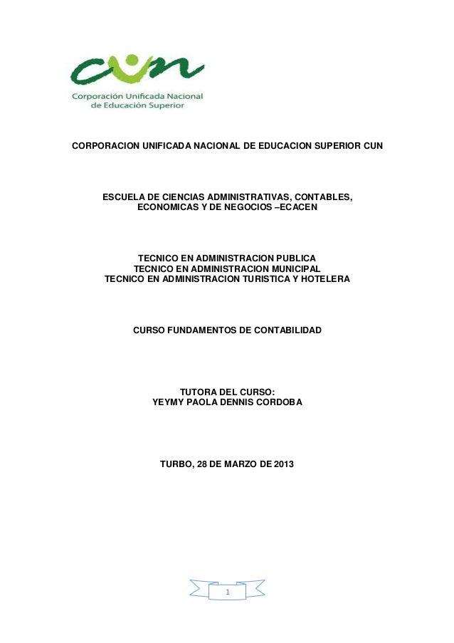 CORPORACION UNIFICADA NACIONAL DE EDUCACION SUPERIOR CUN     ESCUELA DE CIENCIAS ADMINISTRATIVAS, CONTABLES,           ECO...