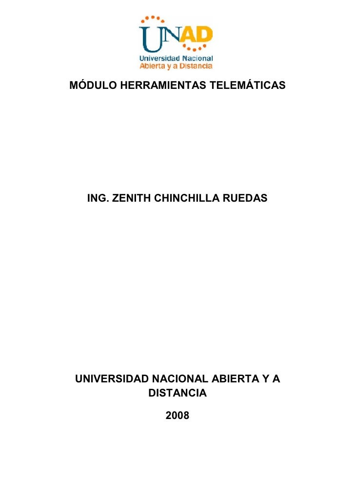 MÓDULO HERRAMIENTAS TELEMÁTICAS  ING. ZENITH CHINCHILLA RUEDASUNIVERSIDAD NACIONAL ABIERTA Y A           DISTANCIA        ...