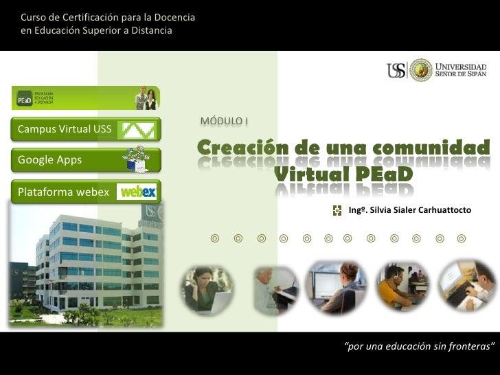Curso de Certificación para la Docencia <br />en Educación Superior a Distancia<br />MÓDULO I<br />Creación de una comunid...