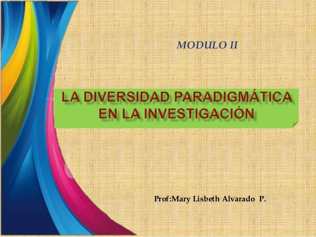 Prof:Mary Lisbeth Alvarado P. MODULO II