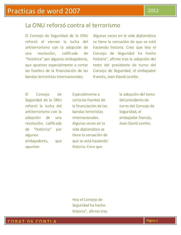 Practicas de word 2007                                                        2012     La ONU reforzó contra el terrorismo...