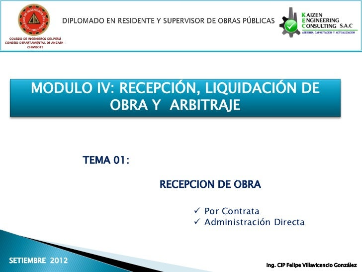 Modulo IV Recepción, Elaboración de la Liquidación de Obra y Arbitraje