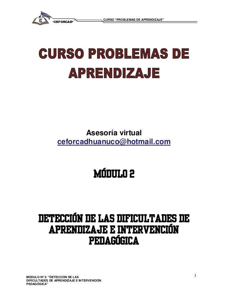 """CURSO """"PROBLEMAS DE APRENDIZAJE""""              """"CEFORCAD""""                        Asesoría virtual                 ceforcadh..."""