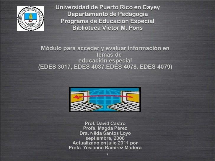 Universidad de Puerto Rico en Cayey         Departamento de Pedagogía      Programa de Educación Especial          Bibliot...