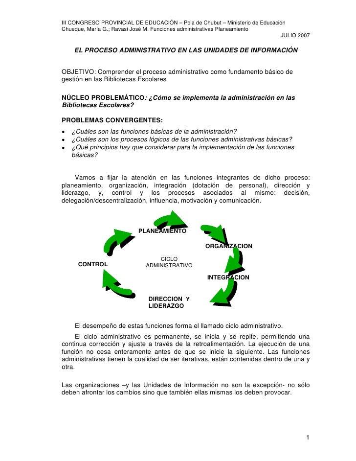 III CONGRESO PROVINCIAL DE EDUCACIÓN – Pcia de Chubut – Ministerio de Educación Chueque, María G.; Ravasi José M. Funcione...