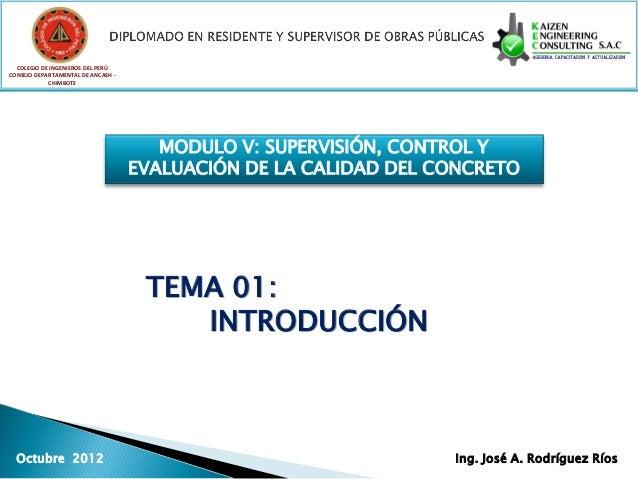 Modulo vi   supervisión, control y evaluación de la calidad del concreto.