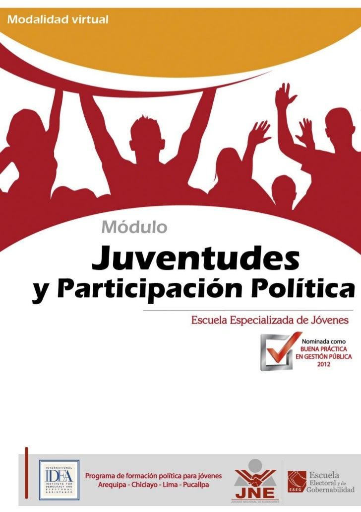 Módulo                                              Juventudes y Participación PolíticaPrograma de formación política para...