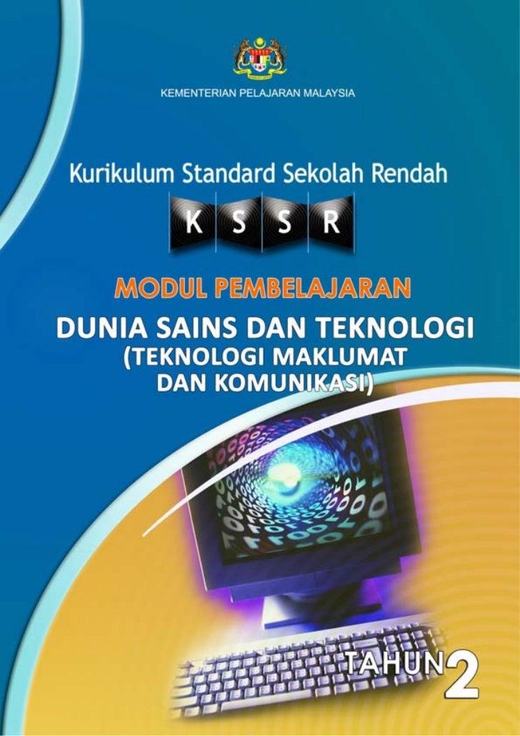 KEMENTERIAN PELAJARAN MALAYSIA  Kurikulum Standard Sekolah Rendah  MODUL PEMBELAJARANDUNIA SAINS DAN TEKNOLOGI  (TEKNOLOGI...
