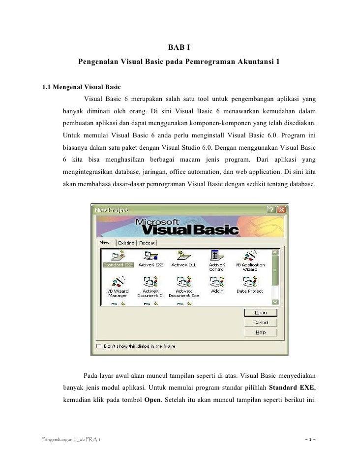BAB I              Pengenalan Visual Basic pada Pemrograman Akuntansi 11.1 Mengenal Visual Basic                 Visual Ba...