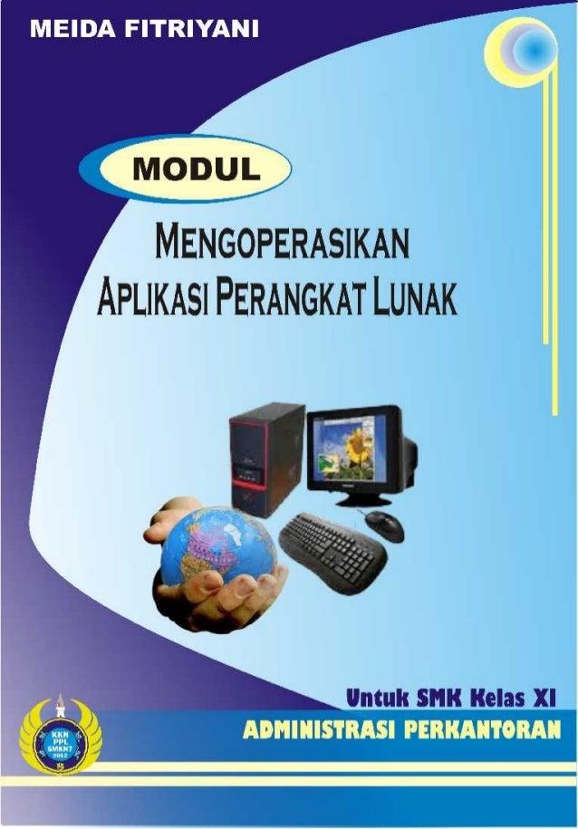Modul standar kompetensi mengoperasikan aplikasi perangkat lunak