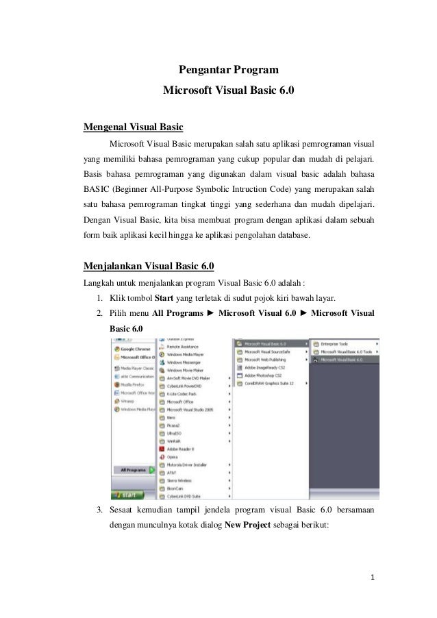 Pengantar Program Microsoft Visual Basic 6.0 Mengenal Visual Basic Microsoft Visual Basic merupakan salah satu aplikasi pe...