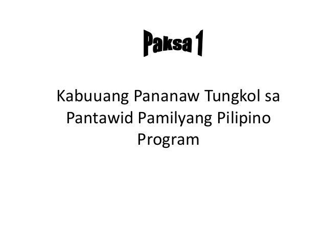 Kabuuang Pananaw Tungkol sa Pantawid Pamilyang Pilipino Program