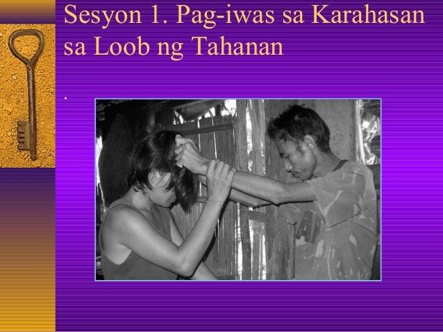 Sesyon 1. Pag-iwas sa Karahasan sa Loob ng Tahanan .