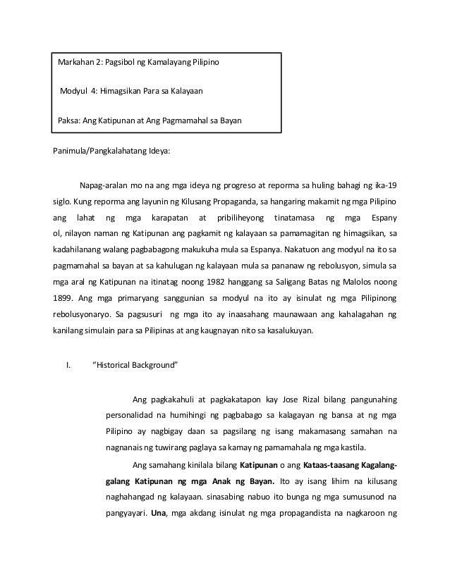 Markahan 2: Pagsibol ng Kamalayang Pilipino Modyul 4: Himagsikan Para sa Kalayaan Paksa: Ang Katipunan at Ang Pagmamahal s...