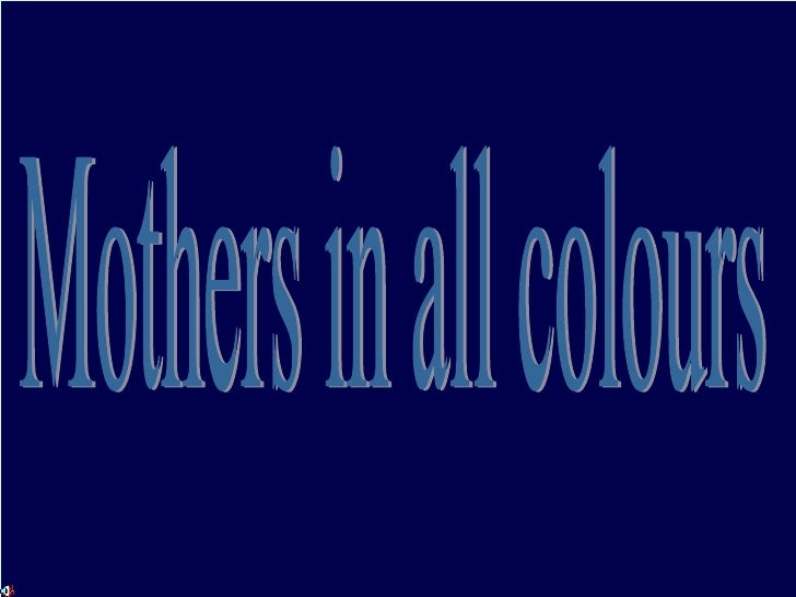 Mothers in all colours