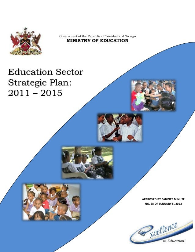 Government of the Republic of Trinidad and Tobago MINISTRY OF EDUCATION EEdduuccaattiioonn SSeeccttoorr SSttrraatteeggiicc...
