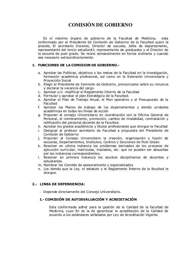 COMISIÓN DE GOBIERNO Es el máximo órgano de gobierno de la Facultad de Medicina, esta conformado por el Presidente de Comi...