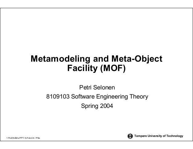 Metamodeling and Meta-Object                            Facility (MOF)                                            Petri Se...