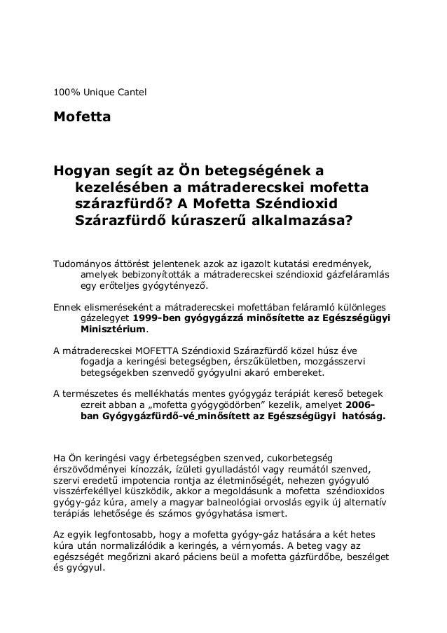 100% Unique Cantel Mofetta Hogyan segít az Ön betegségének a kezelésében a mátraderecskei mofetta szárazfürdő? A Mofetta S...