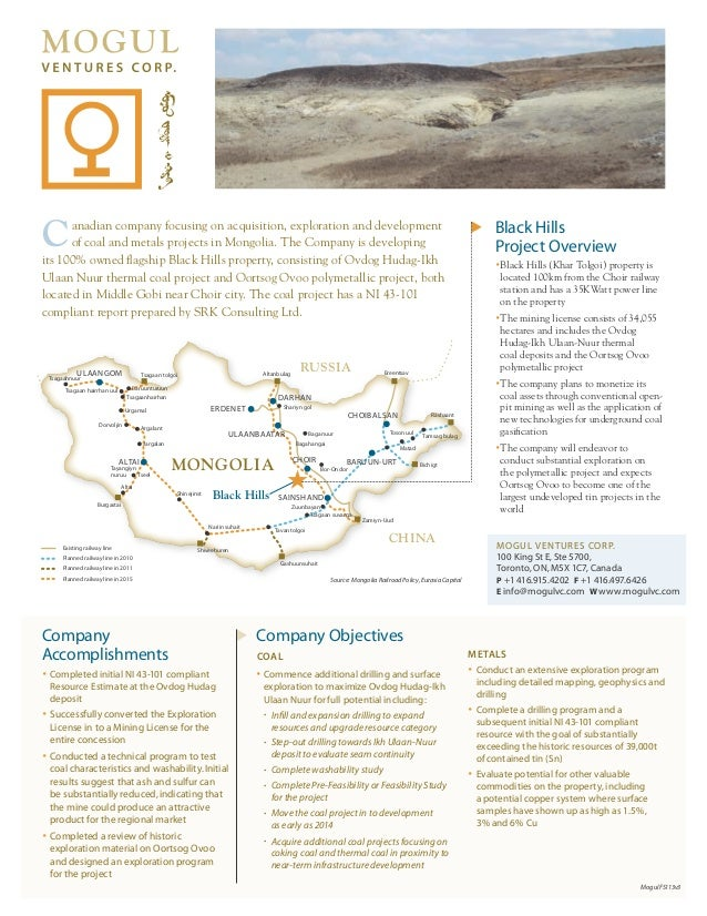 C     anadian company focusing on acquisition, exploration and development      of coal and metals projects in Mongolia. T...