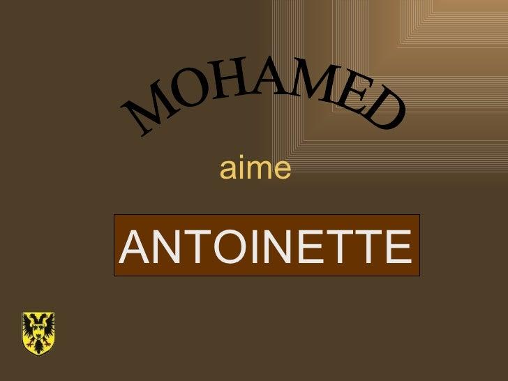 aime MOHAMED ANTOINETTE