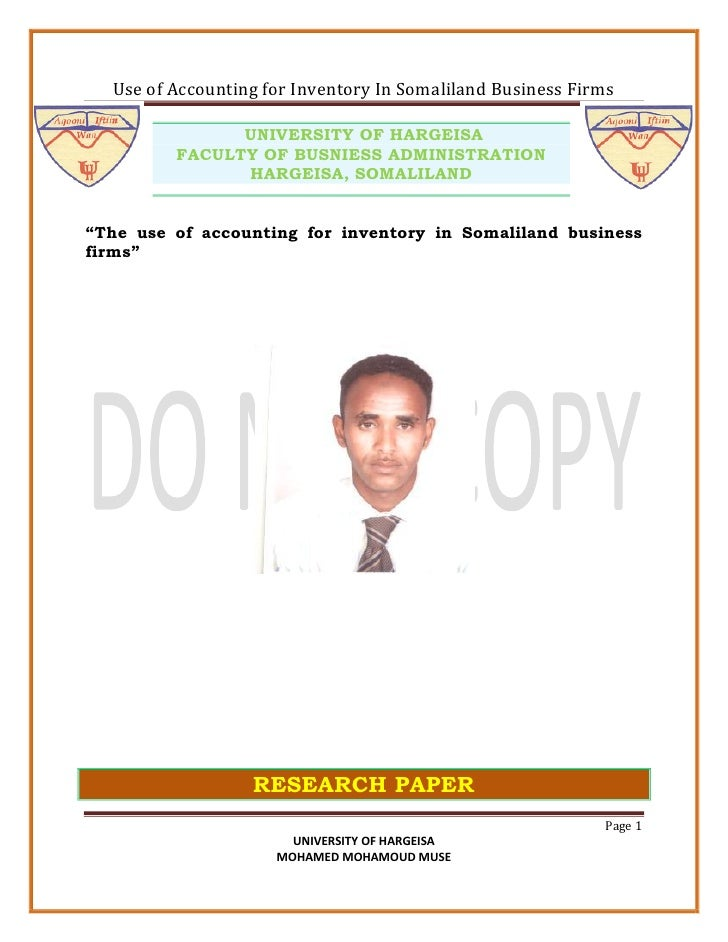 Use of Accounting for Inventory In Somaliland Business Firms               UNIVERSITY OF HARGEISA         FACULTY OF BUSNI...