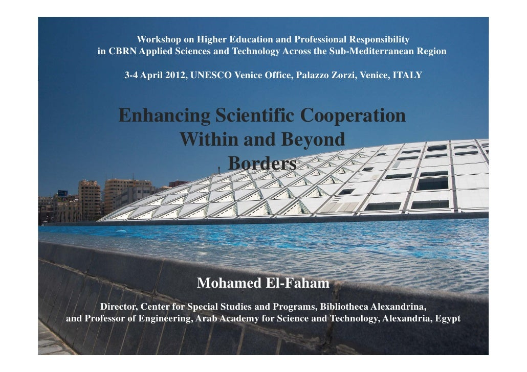 Enhancing Scientific Cooperation Within and Beyond Borders [Mohamed EL-Faham, CSSP, Bibliotheca Alexandrina, Egypt]