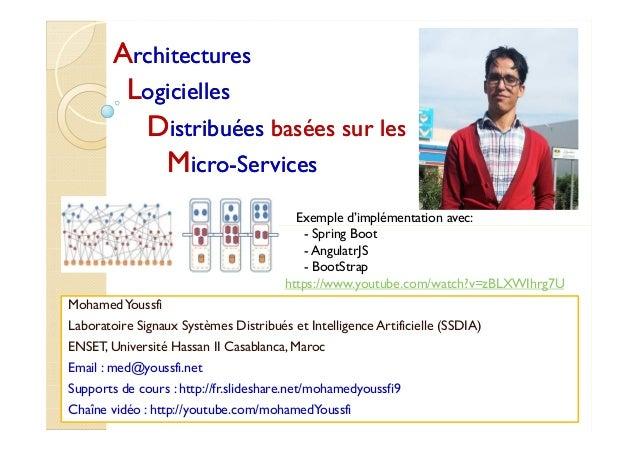 AArchitecturesrchitectures LLogiciellesogicielles DDistribuéesistribuées basées sur lesbasées sur les MMicroicro--Services...