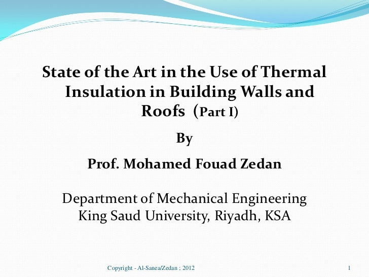 State of the Art in the Use of Thermal   Insulation in Building Walls and              Roofs (Part I)                     ...