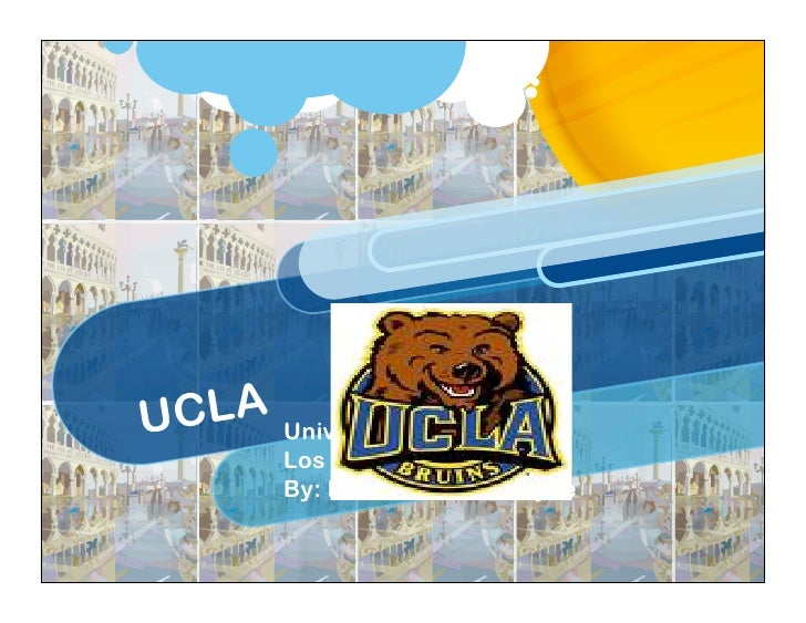 UCLA University of California:           Los Angeles           By: Mohammad Samayee