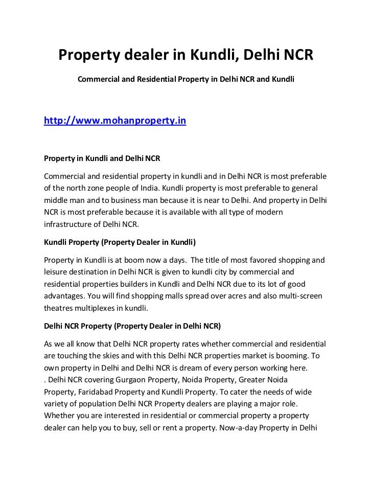 Property dealer in Kundli, Delhi NCR<br />Commercial and Residential Property in Delhi NCR and Kundli<br />http://www.moha...