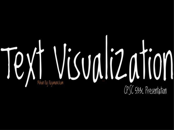 Wordle●   Improvement over Tagclouds    ●   Effectiveness of Tagclouds●   wordle =iTagclouds            i    ●   aesthet...