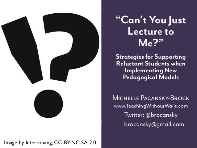 Can't You Just Lecture to Me? Strategies for Supporting Reluctant Students when Implementing New Pedagogical Models