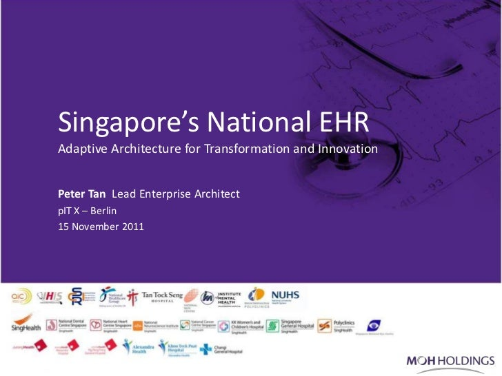 Singapore's National EHR - Adaptive Architecture for Transformation and Innovation