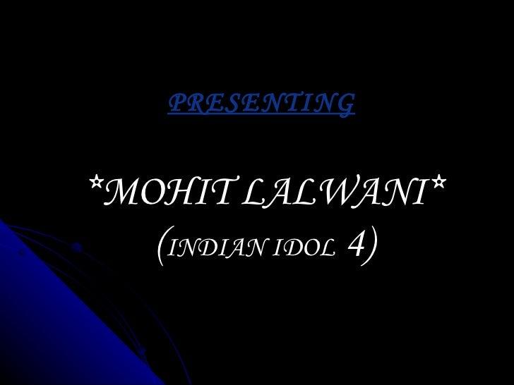 Mohit lalwani's updated profile 4