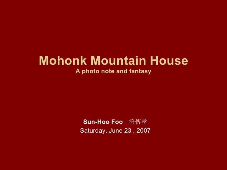 Mohonk mountain house 2007