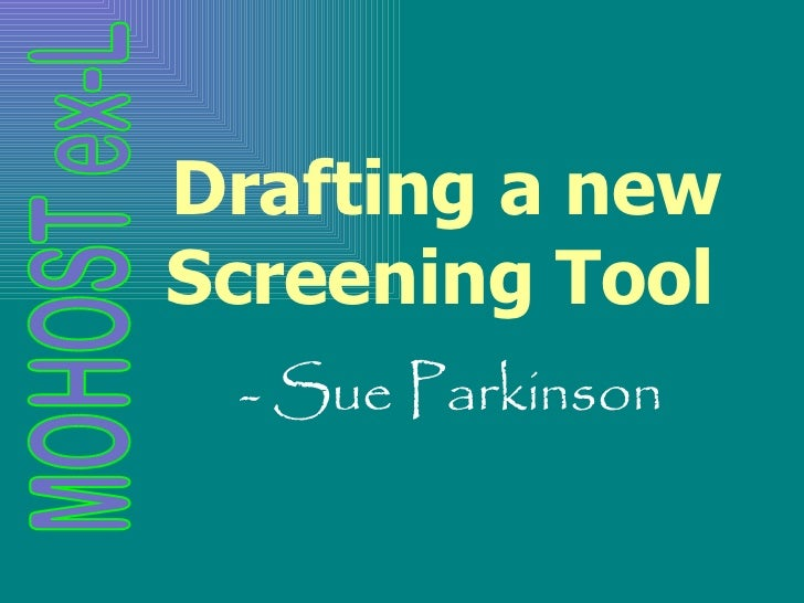 Drafting a new Screening Tool   - Sue Parkinson