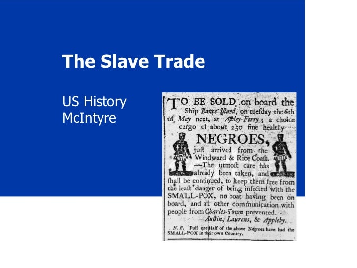 The Slave Trade US History McIntyre
