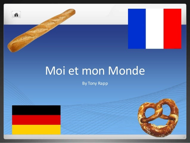 Moi et mon Monde     By Tony Rapp