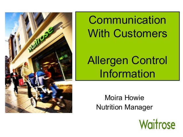 Communication With Customers Allergen Control Information Moira Howie Nutrition Manager