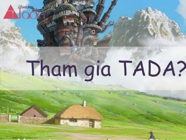 Tham gia TADA?